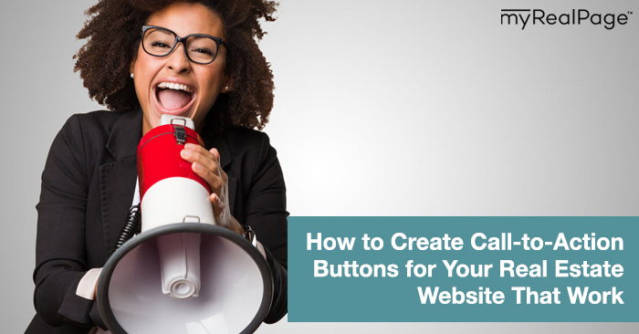 How to Create Call-to-Action Buttons for Your Real Estate Website That Work