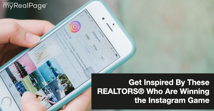 Get Inspired By These REALTORS Who Are Winning the Instagram Game