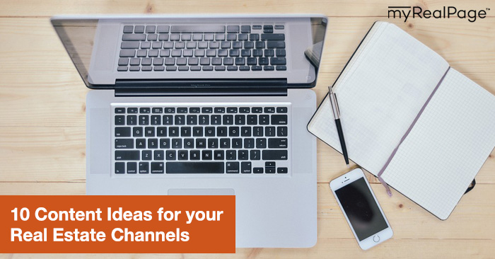 Content is King! Here's 10 Content Ideas for your Real Estate Channels
