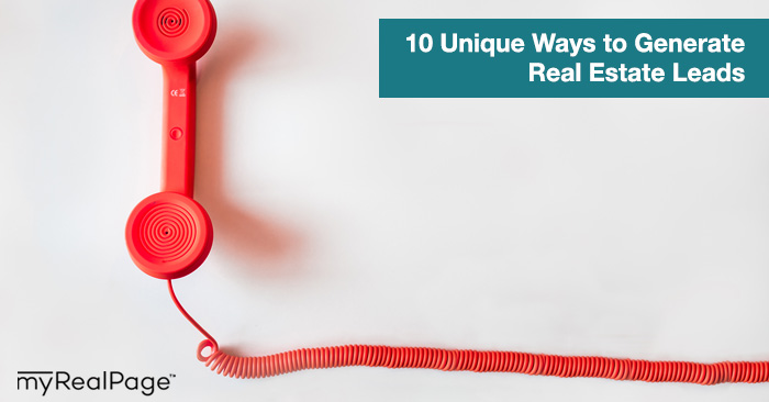 10 Unique Ways to Generate Real Estate Leads