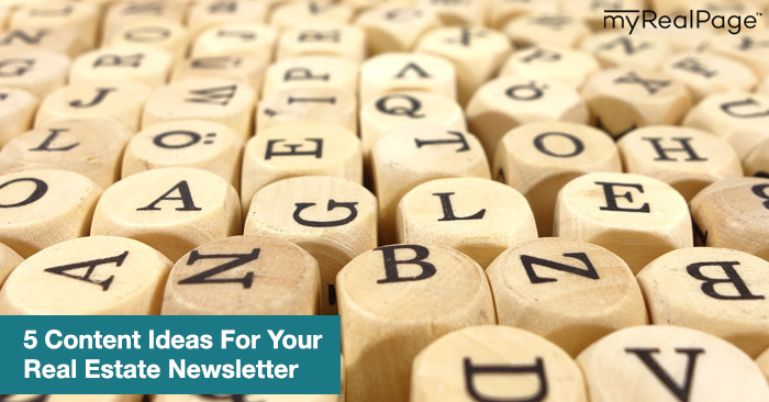 5 Content Ideas For Your Real Estate Newsletter