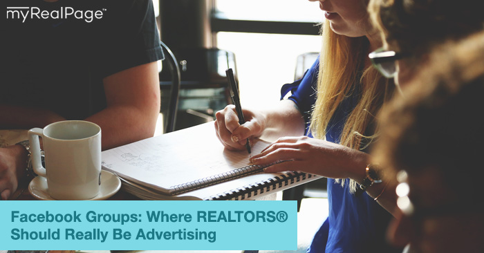 Facebook Groups: Where Realtors Should Really Be Advertising