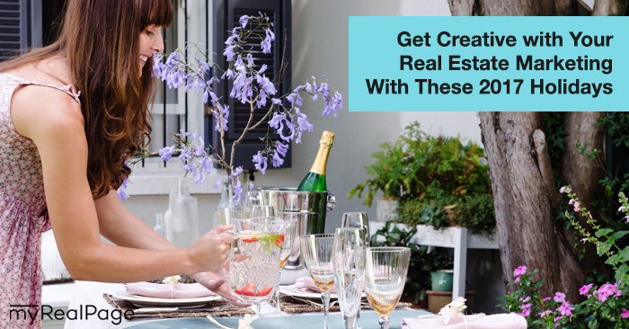 Get Creative with Your Real Estate Marketing With These 2017 Holidays