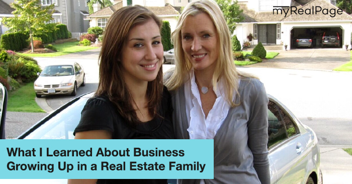 What I Learned Growing Up in a Real Estate Family