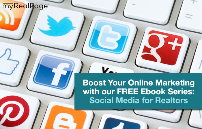 Boost Your Online Marketing Efforts with our FREE Ebook Series: Social Media for Realtors