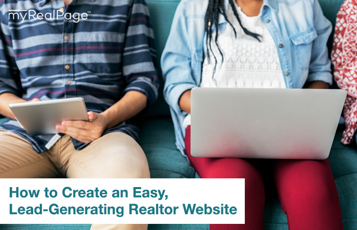How to Create an Easy, Lead-Generating Realtor Website
