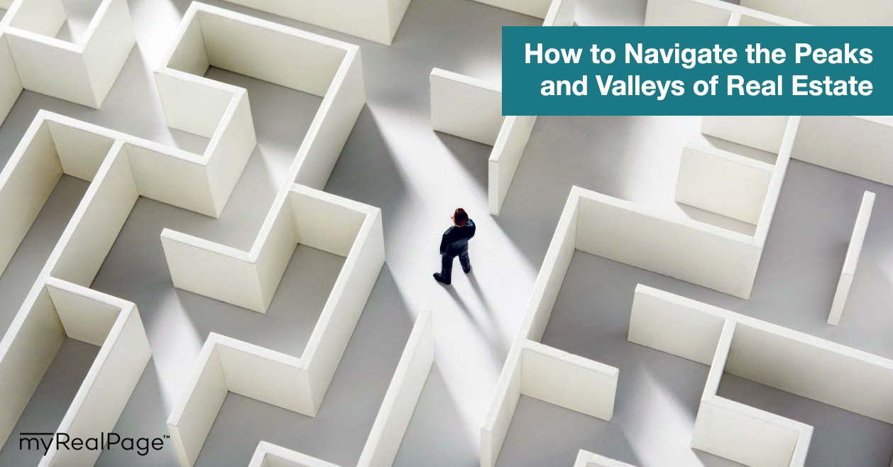 How to Navigate the Peaks and Valleys of Real Estate