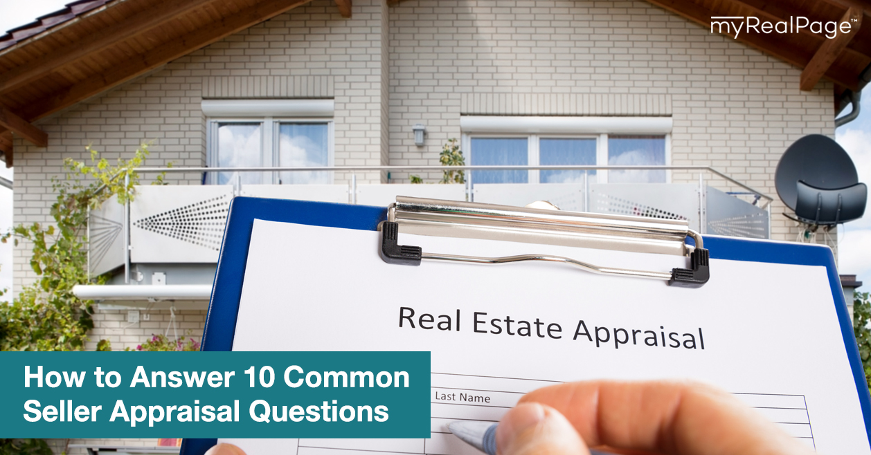 How to Answer 10 Common Seller Appraisal Questions