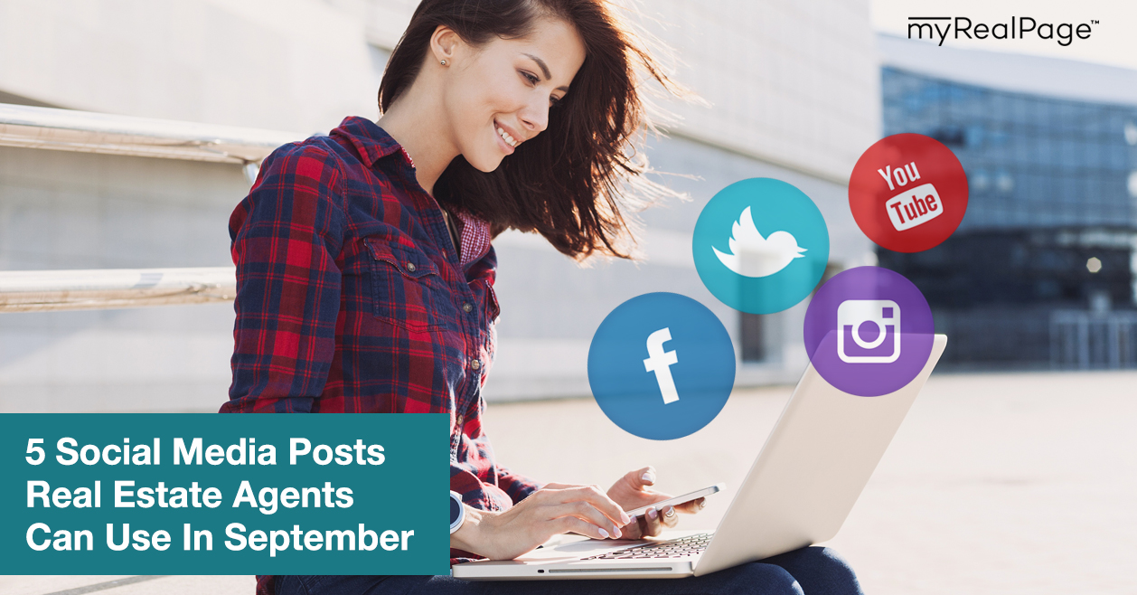 5 Social Media Posts Real Estate Agents Can Use In September