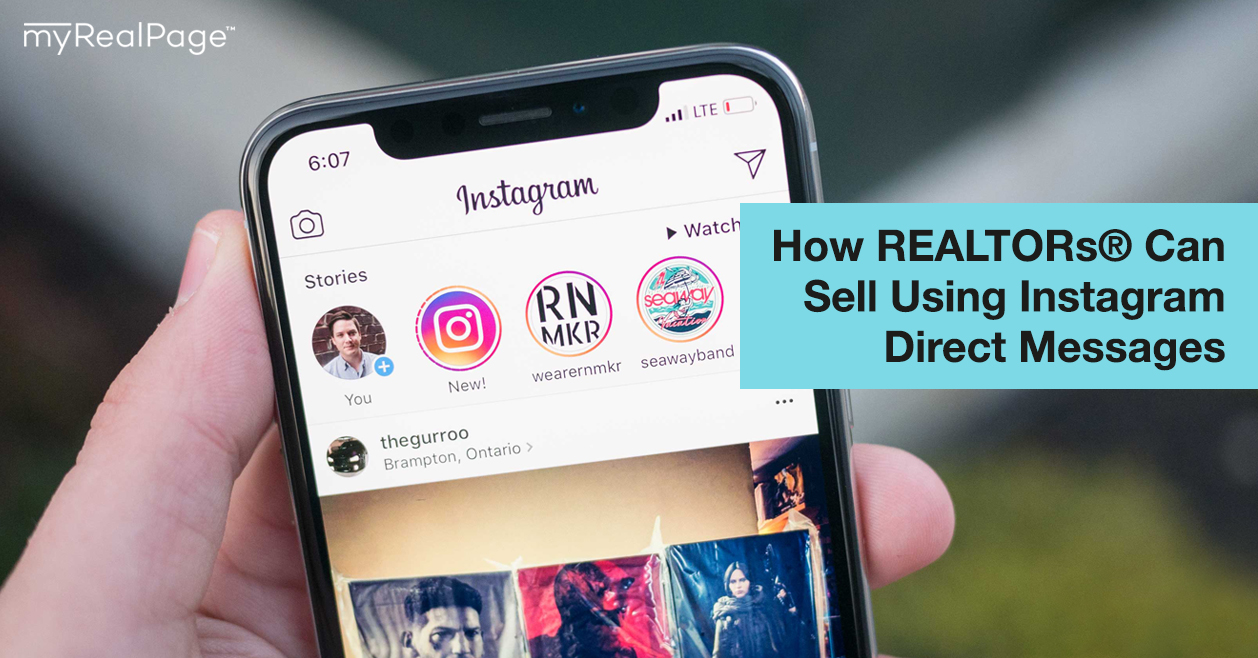 How REALTORs® Can Sell Using Instagram Direct Messages