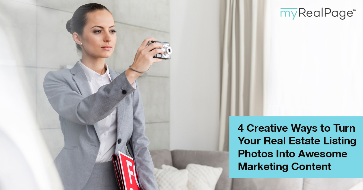 4 Creative Ways to Turn Your Real Estate Listing Photos Into Awesome Marketing Content