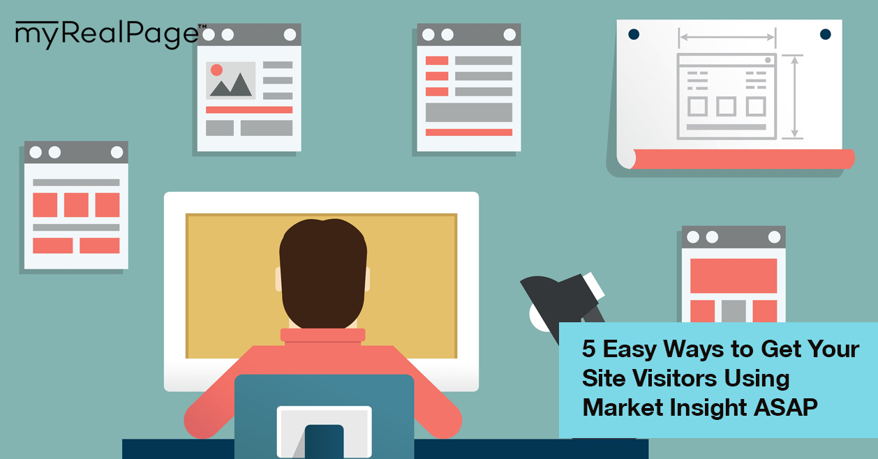 5 Easy Ways to Get Your Site Visitors Using Market Insight ASAP