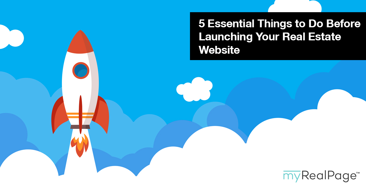 5 Essential Things to Do Before Launching Your Real Estate Website