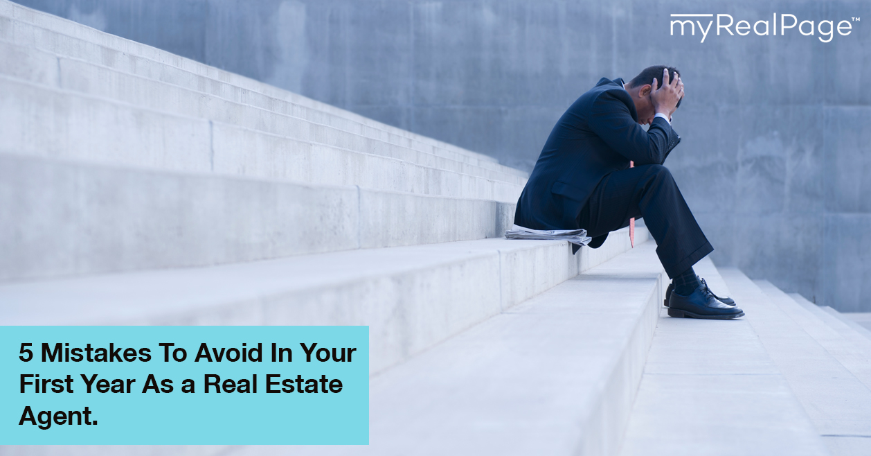 5 Mistakes To Avoid In Your First Year As A Real Estate Agent