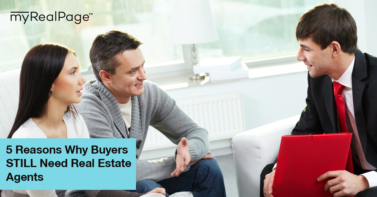 5 Reasons Why Buyers STILL Need Real Estate Agents