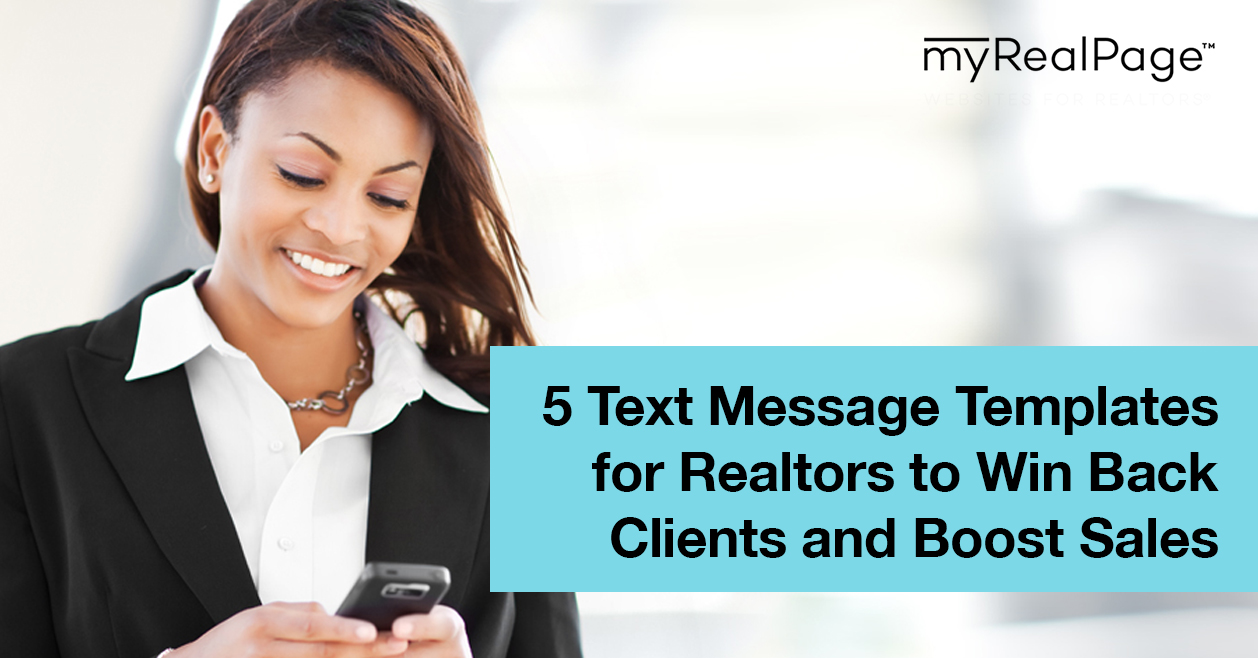 5 Text Message Templates For Realtors To Win Back Clients And Boost Sales
