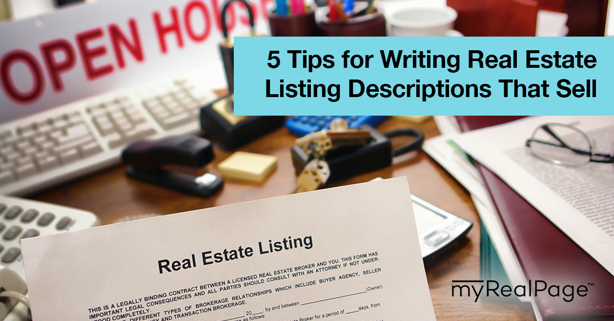 5 Tips For Writing Real Estate Listing Descriptions That Sell