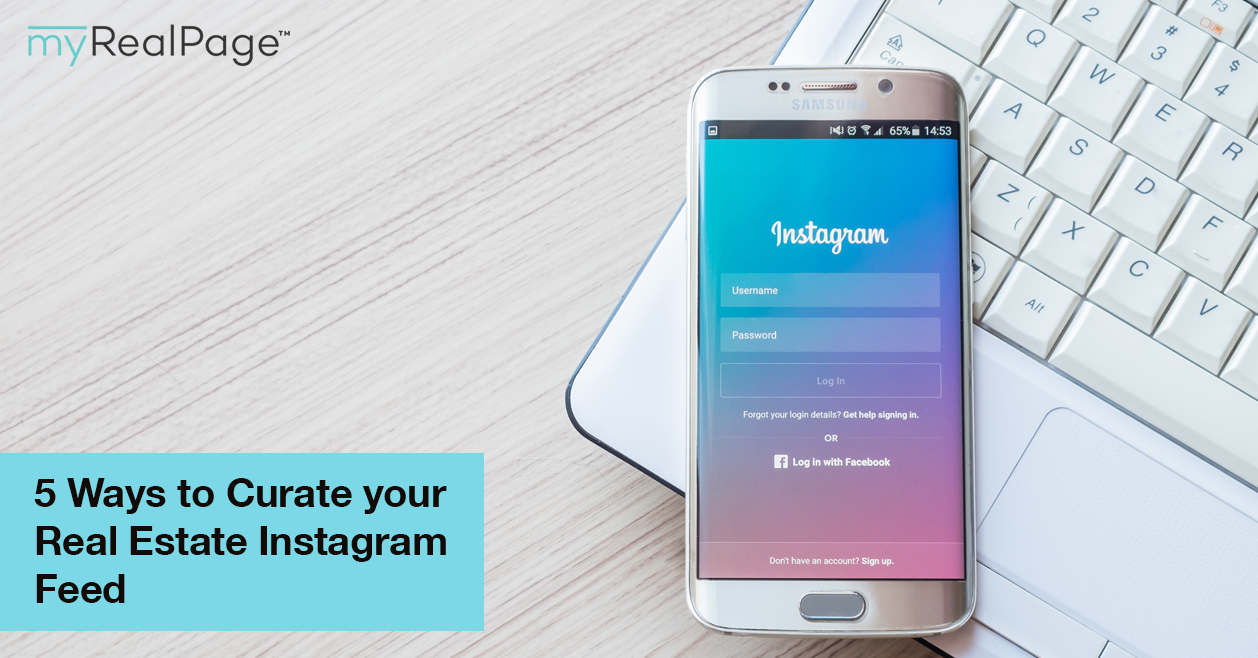 5 Ways to Curate your Real Estate Instagram Feed