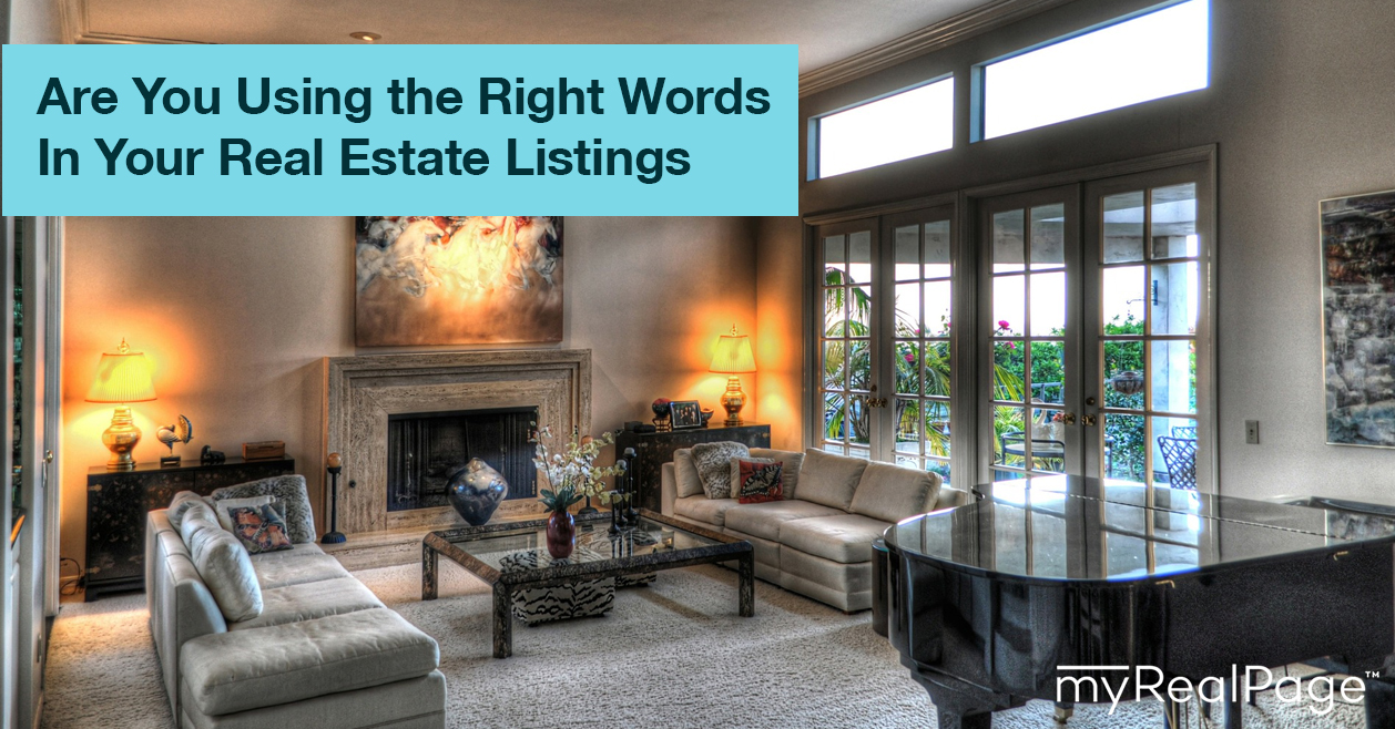 Are You Using The Right Words In Your Real Estate Listings