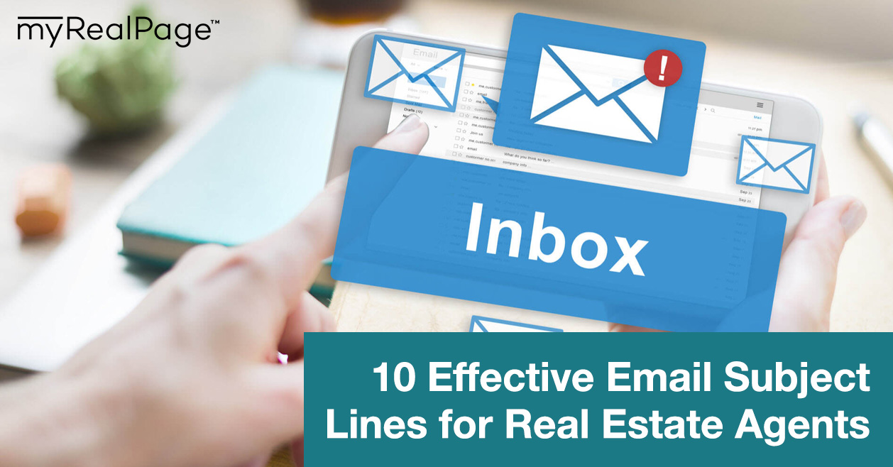 10 Effective Email Subject Lines for Real Estate Agents | myRealPage