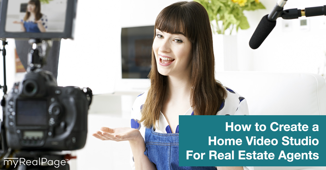 How to Create a Home Video Studio For Real Estate Agents