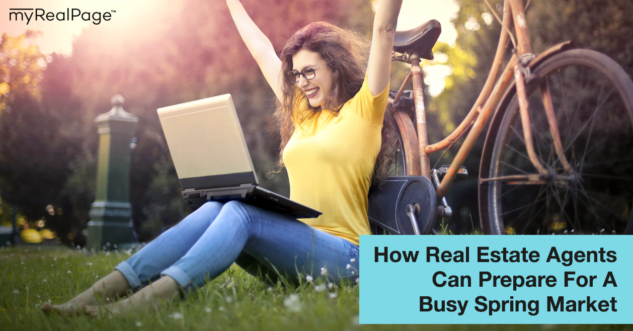 How Real Estate Agents Can Prepare For A Busy Spring Market