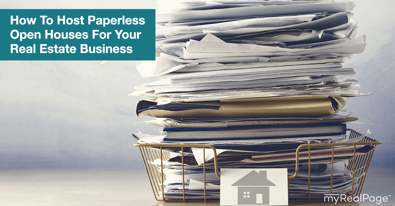 How To Host Paperless Open Houses For Your Real Estate Business