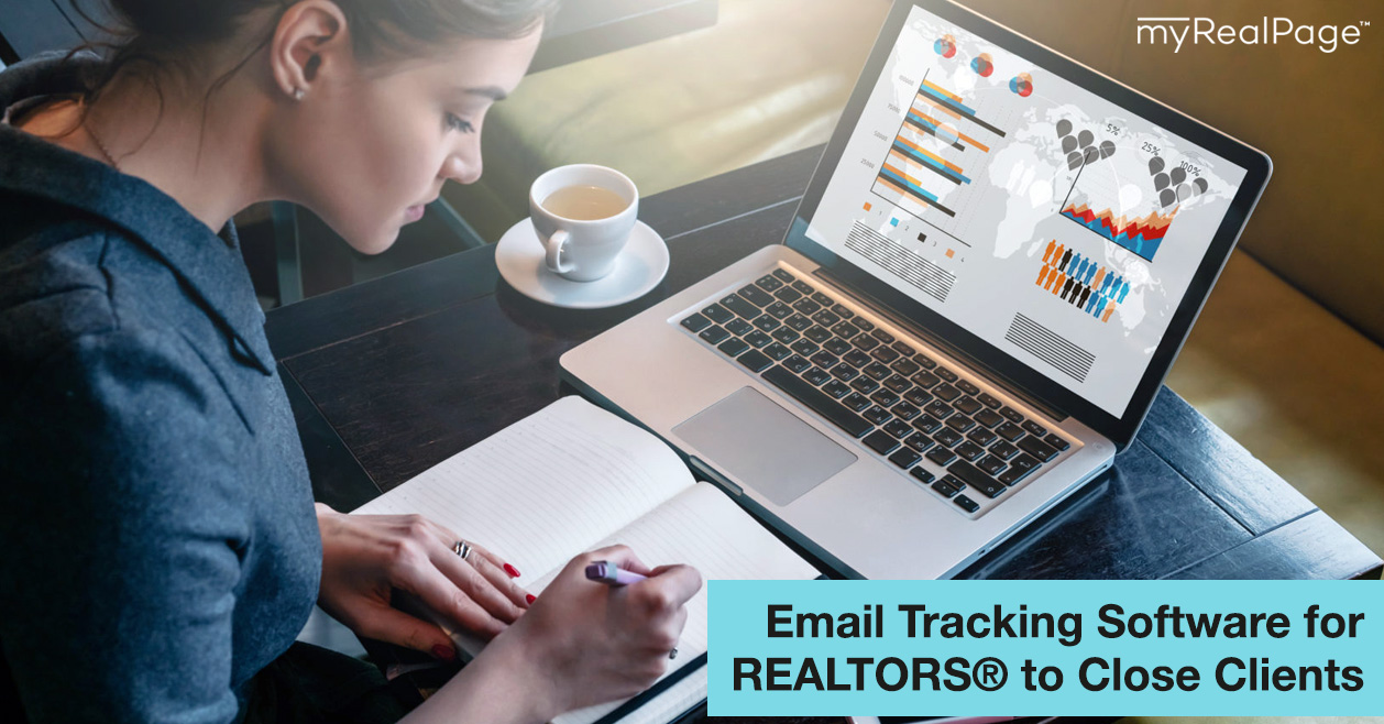 Email Tracking Software For REALTORS® To Close Clients