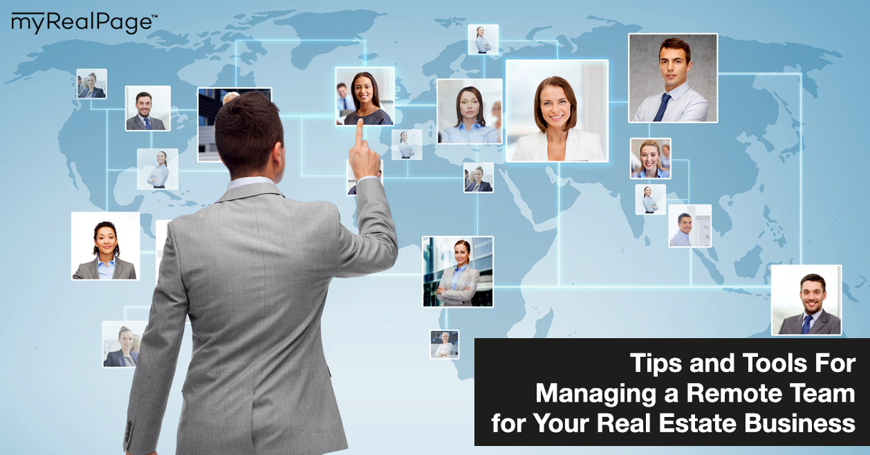 Tips and Tools For Managing a Remote Team for Your Real Estate Business