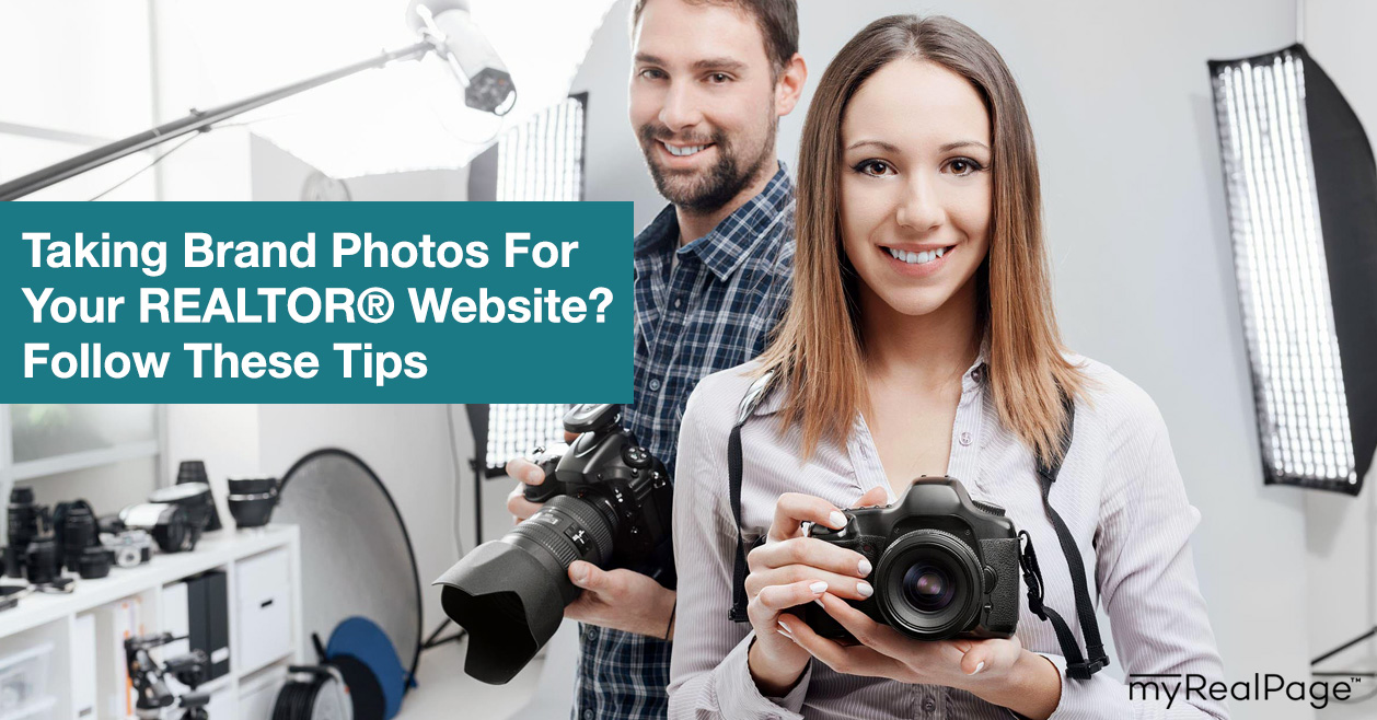 Taking Brand Photos For Your REALTOR® Website? Follow These Tips