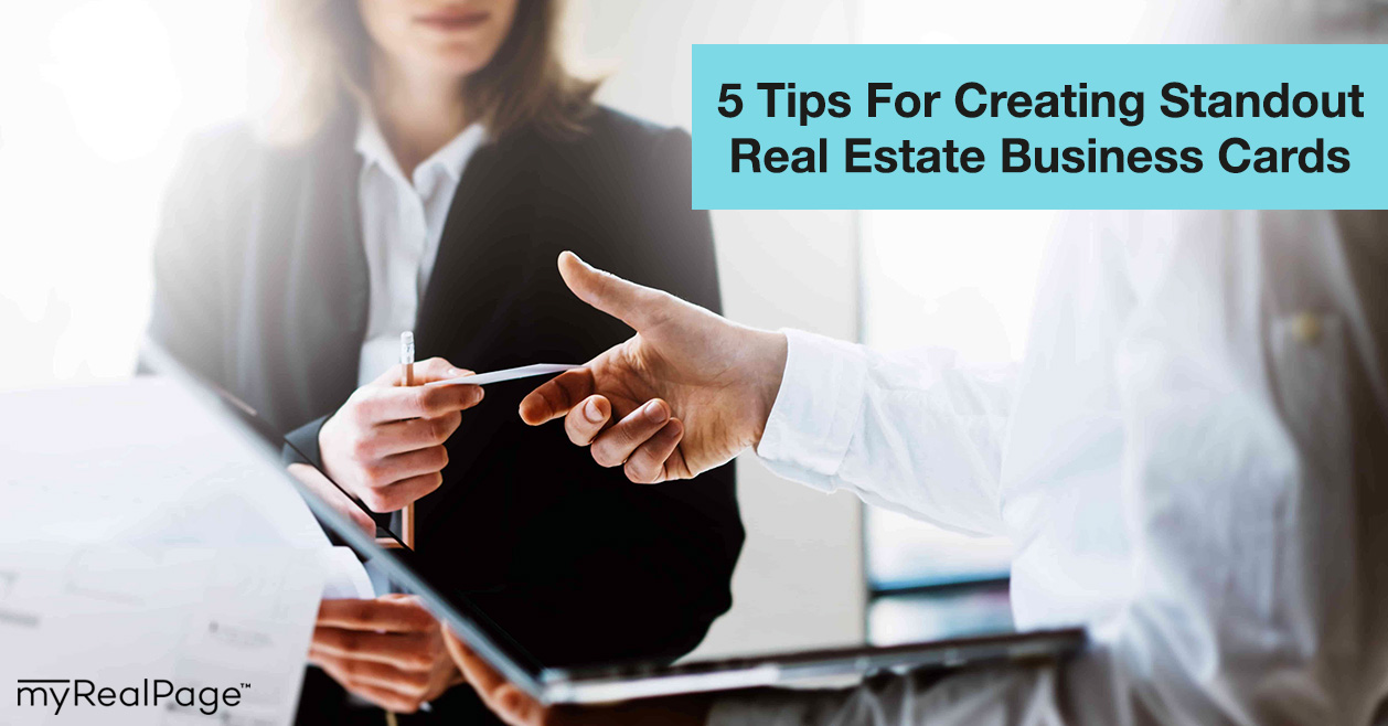 5 Tips For Creating Standout Real Estate Business Cards