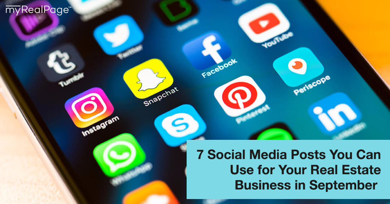 7 Social Media Posts You Can Use for Your Real Estate Business in September