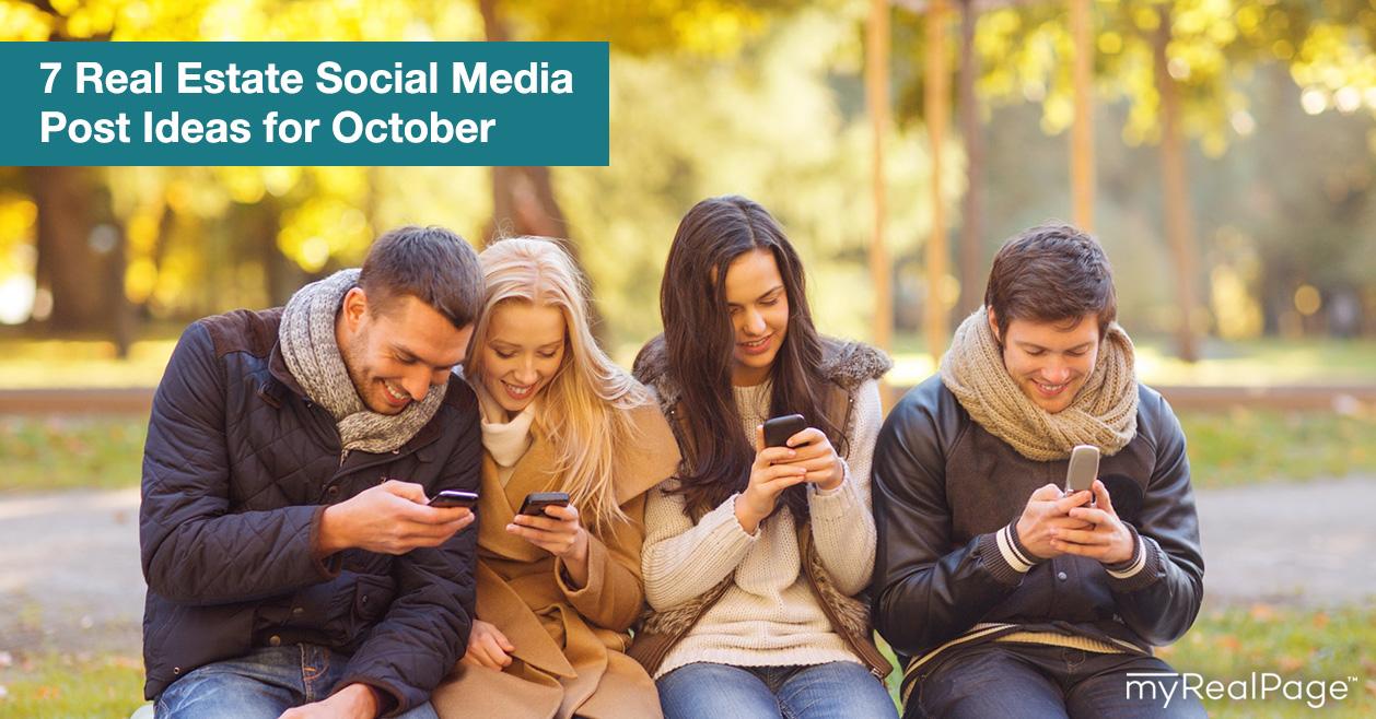 7 Real Estate Social Media Post Ideas for October