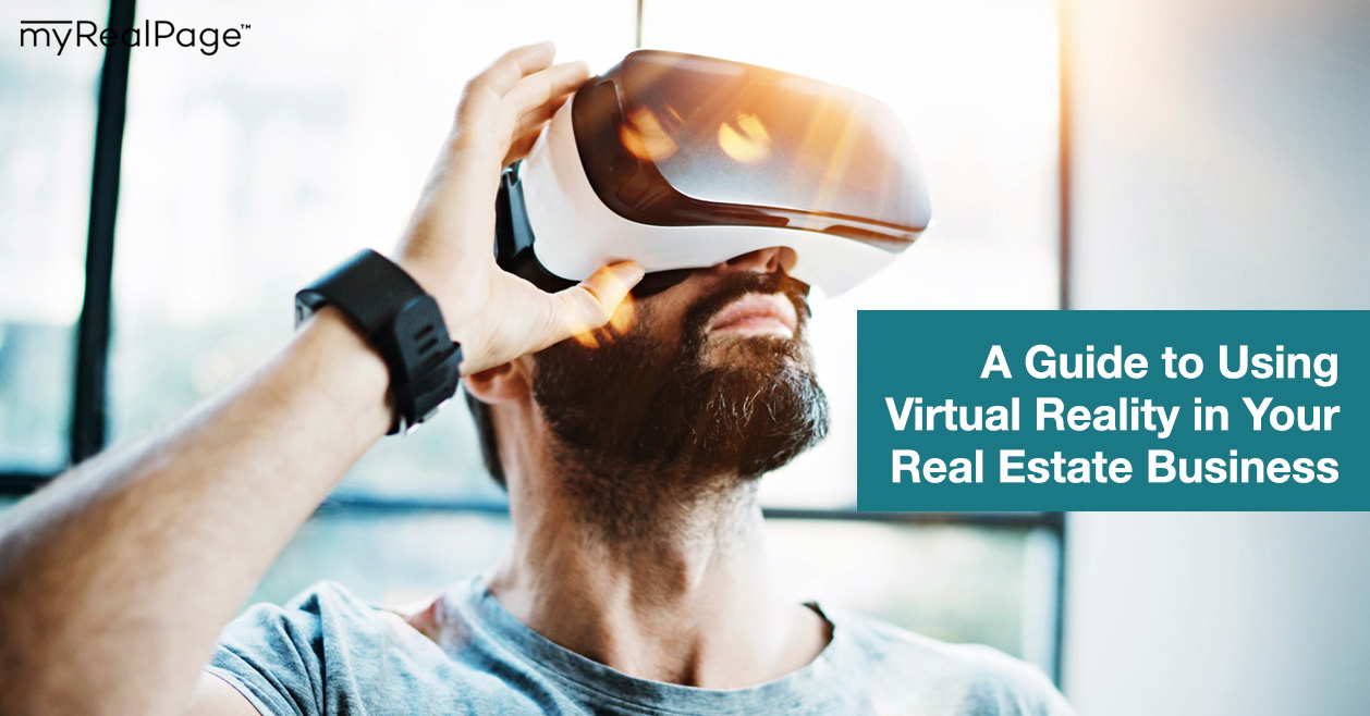 A Guide to Using Virtual Reality in Your Real Estate Business