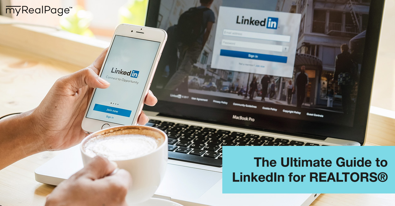The Ultimate Guide to LinkedIn for REALTORS®