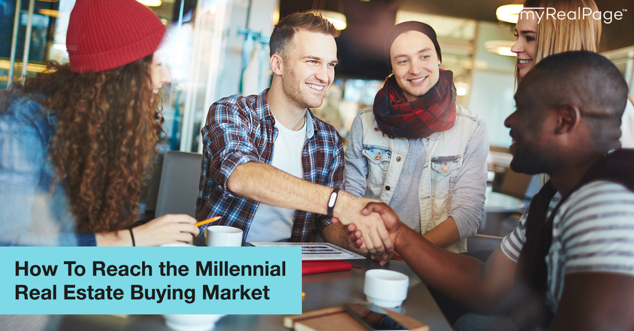 How To Reach the Millennial Real Estate Buying Market