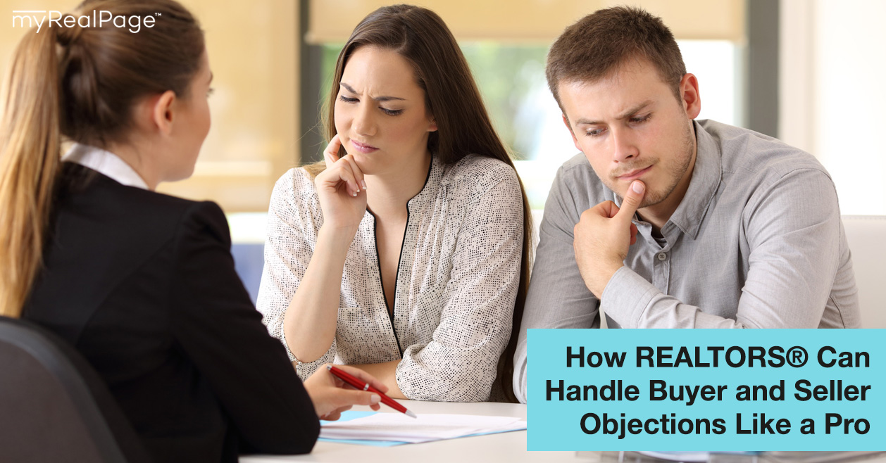 How REALTORS® Can Handle Buyer and Seller Objections Like a Pro