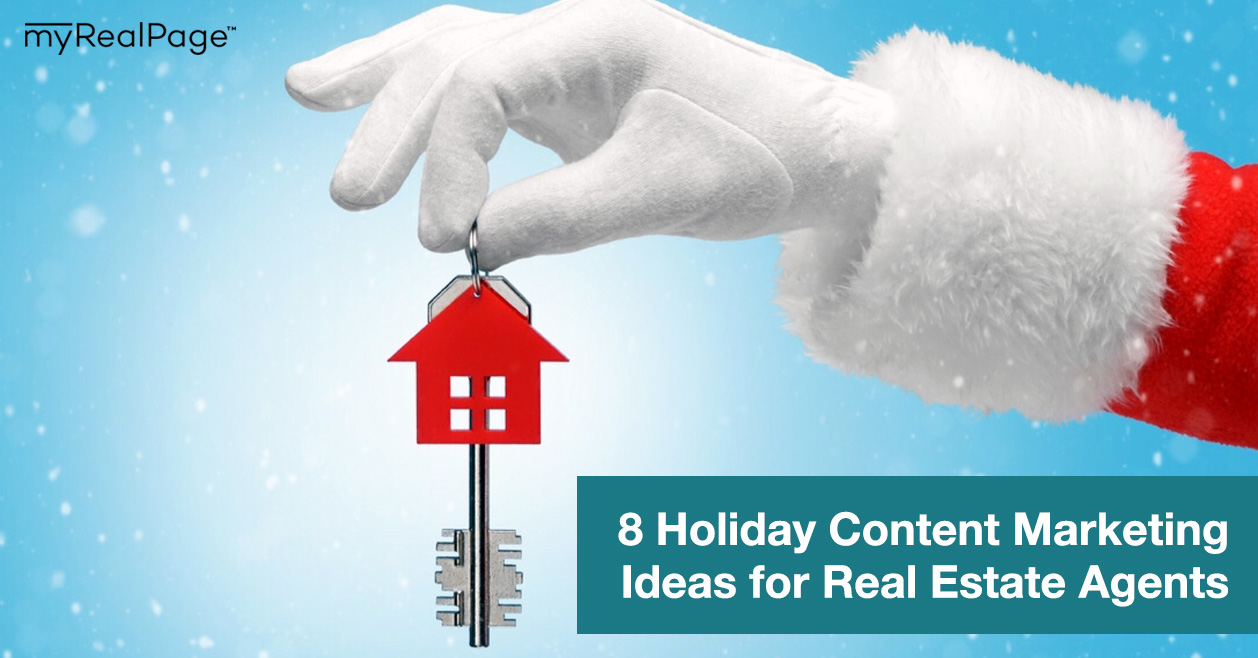 8 Holiday Content Marketing Ideas for Real Estate Agents