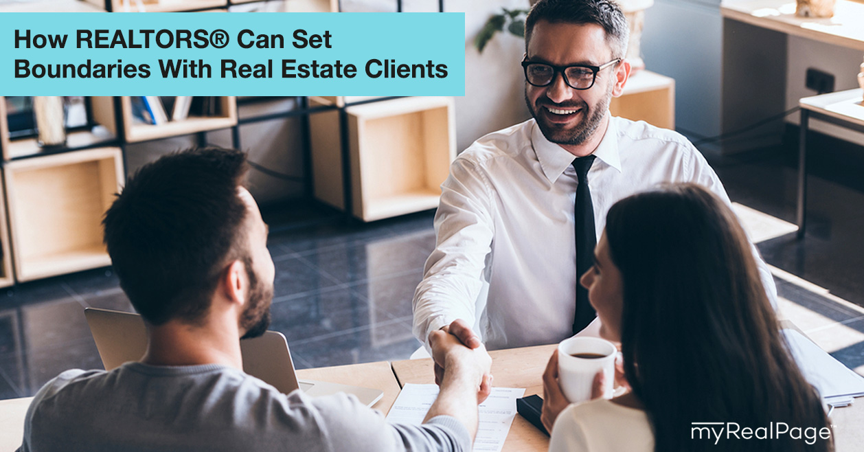 How REALTORS® Can Set Boundaries With Real Estate Clients