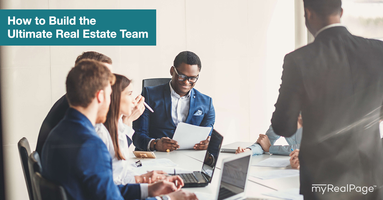 How to Build the Ultimate Real Estate Team