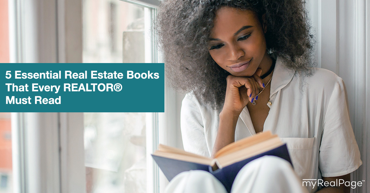 5 Essential Real Estate Books That Every REALTOR® Must Read