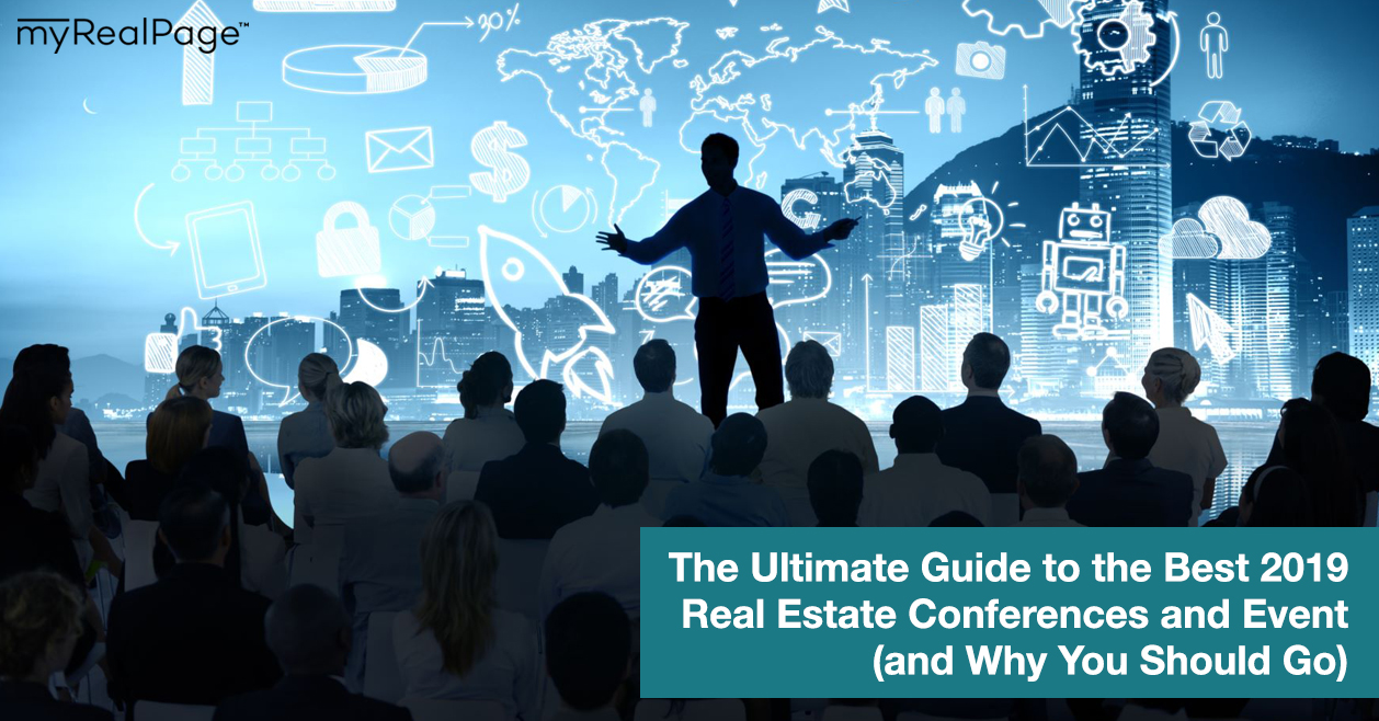 The Ultimate Guide to the Best 2019 Real Estate Conferences and Events (and Why You Should Go)