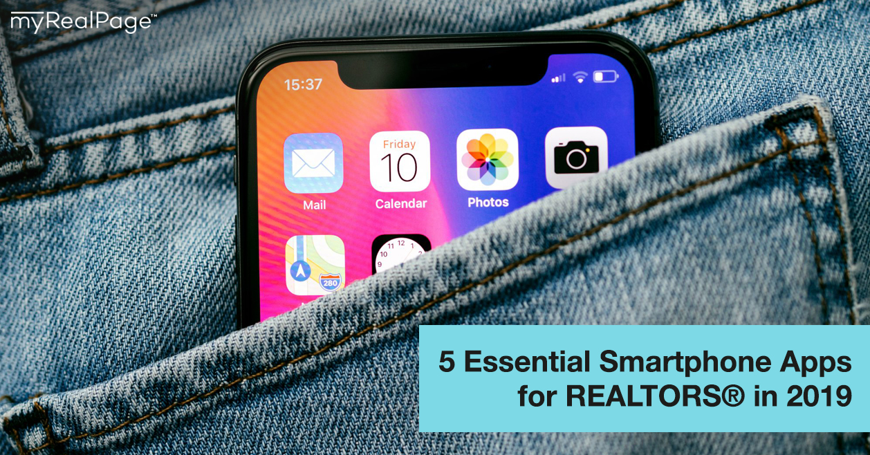 5 Essential Smartphone Apps for REALTORS® in 2019