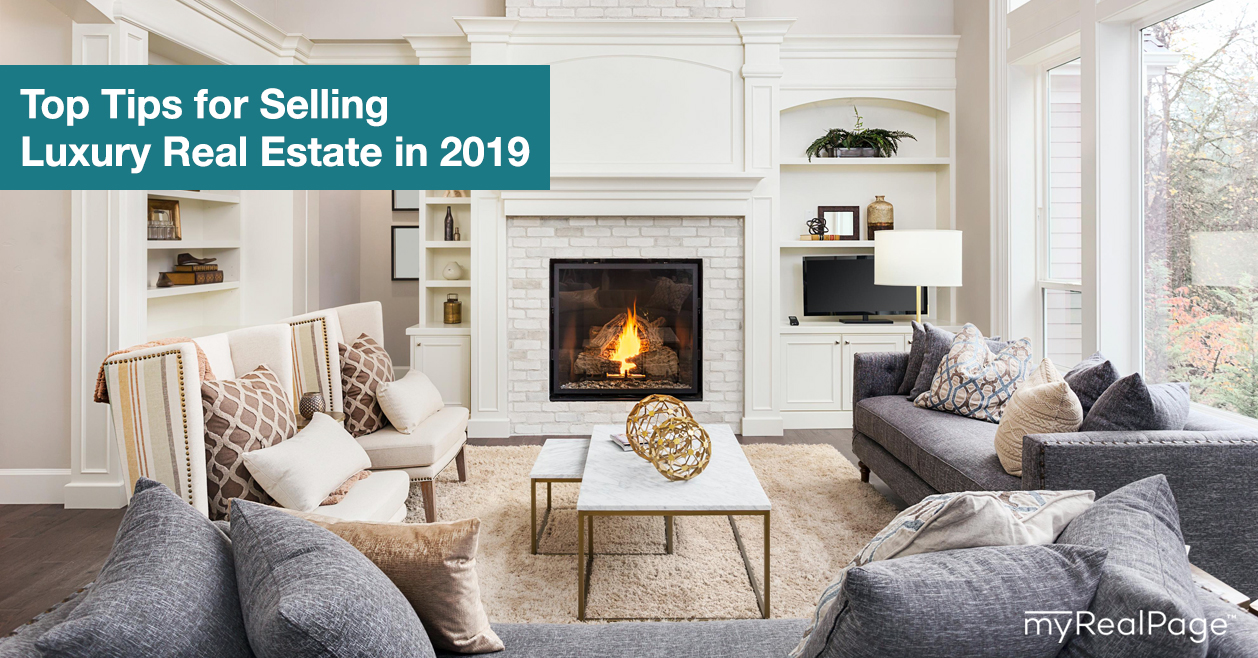 Top Tips for Selling Luxury Real Estate in 2019