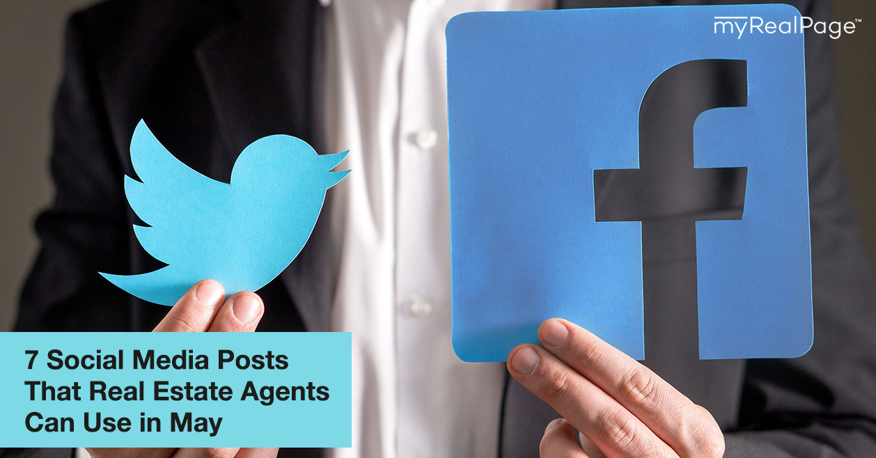7 Social Media Posts That Real Estate Agents Can Use in May