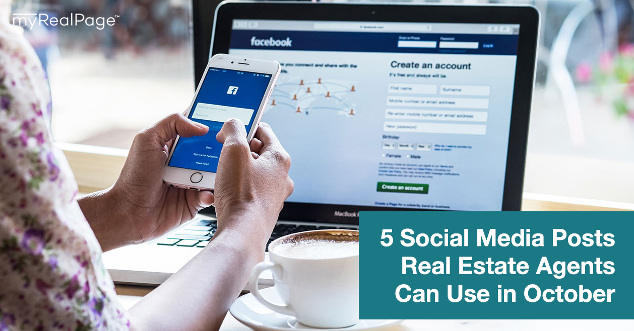 5 Social Media Posts Real Estate Agents Can Use in October