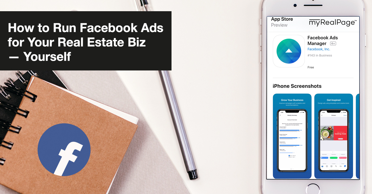 How to Run Facebook Ads for Your Real Estate Biz — Yourself
