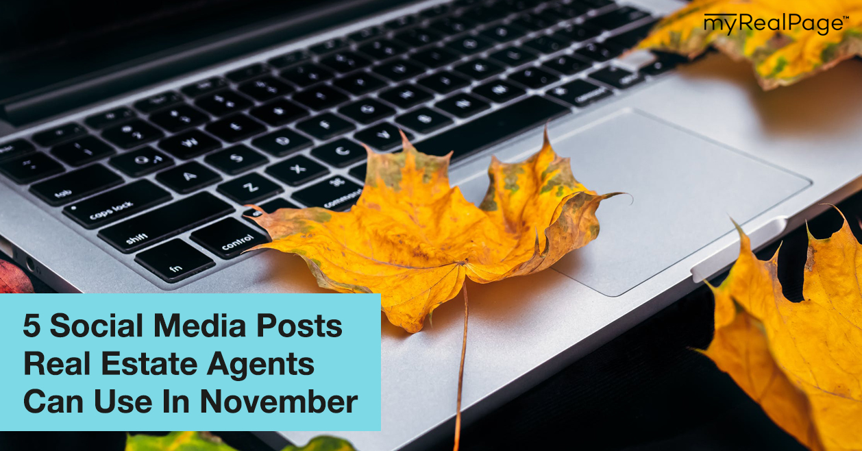 5 Social Media Posts Real Estate Agents Can Use In November