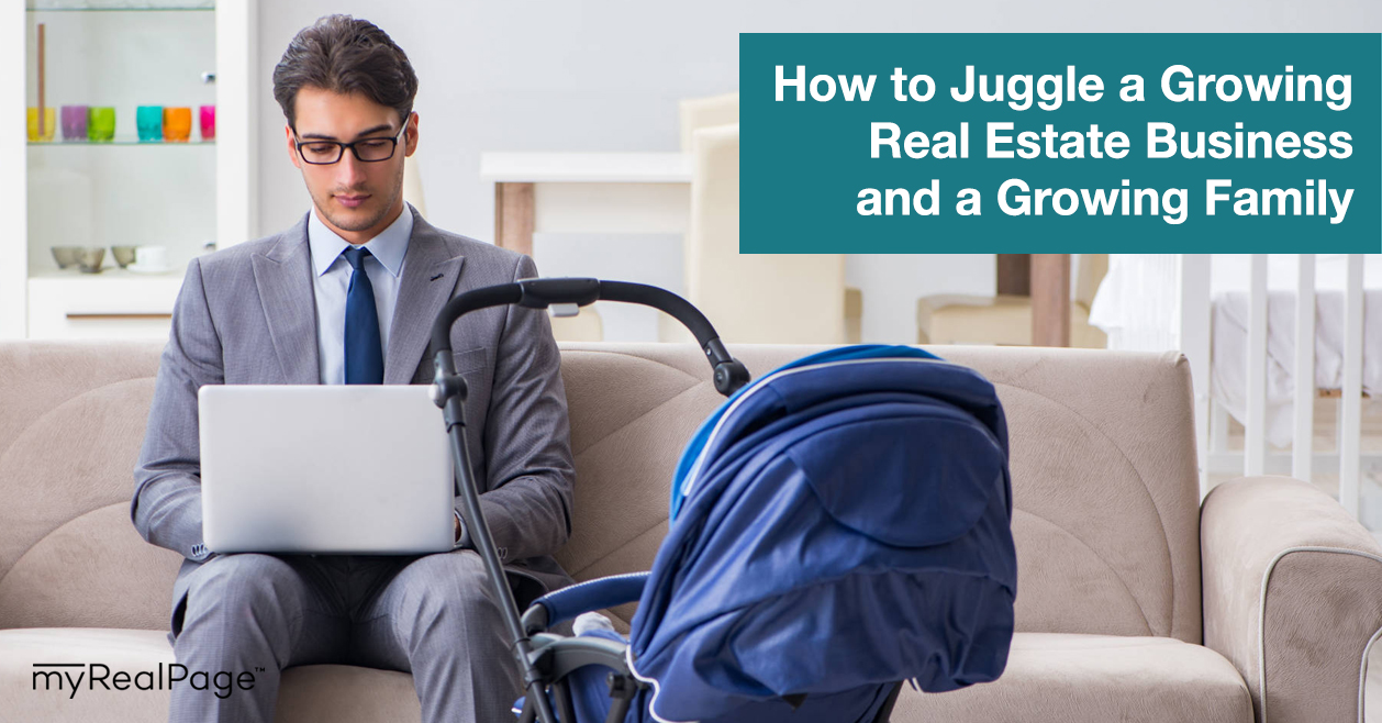 How to Juggle a Growing Real Estate Business and a Growing Family