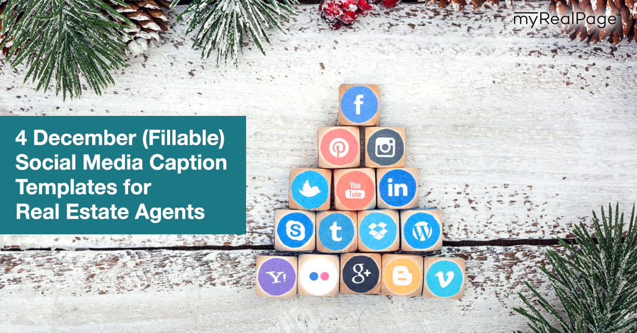 4 December (Fillable) Social Media Caption Templates for Real Estate Agents